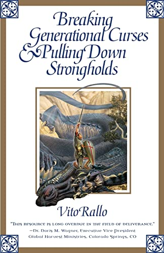 9780884197546: Breaking Generational Curses & Pulling Down Strongholds