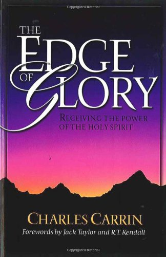 9780884197768: Edge Of Glory, The: Receiving the Power of the Holy Spirit