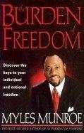 9780884197836: The Burden of Freedom