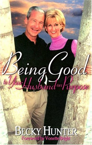 9780884197898: Being Good to Your Husband on Purpose