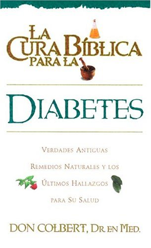 9780884198000: La Cura Biblica Diabetes (Spanish Edition)
