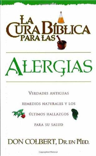 9780884198222: La Cura Biblica- Alergias (Spanish Edition)