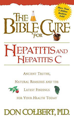 9780884198291: Bible Cure for Hepatitis C: Ancient Truths, Natural Remedies and the Latest Findings for Your Health Today (Bible Cure Series)