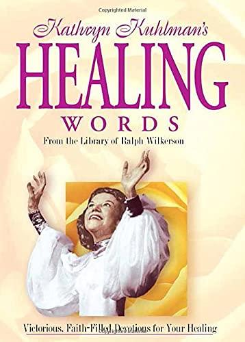 9780884198482: Kathryn Kuhlmans Healing Words