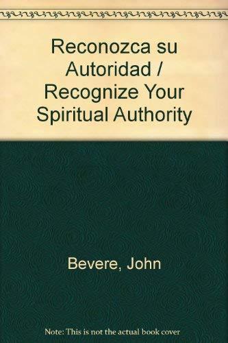 9780884198550: Reconozca Su Autoridad