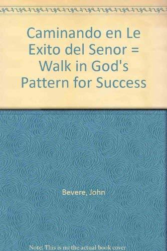 9780884198567: Caminando En El Exito Del Senor (Spanish Edition)
