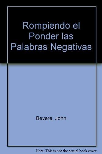9780884198574: Rompiendo El Poder De Las Palabras Negativas
