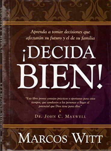 9780884198697: Decida Bien!: How Can I Make Good Decisions? (Spanish Edition)