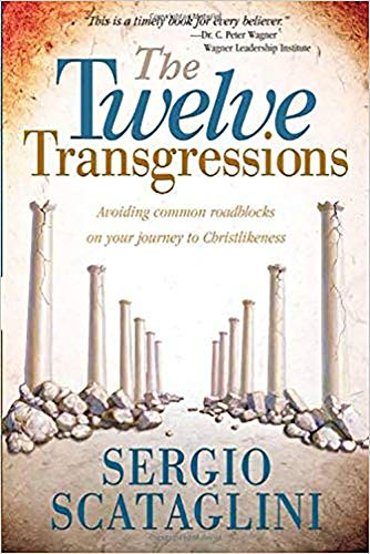 9780884198734: Twelve Transgressions: Avoiding common roadblocks on your journey to Christlikeness
