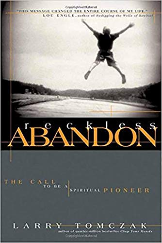 9780884198765: Reckless Abandon: The call to be a spiritual pioneer