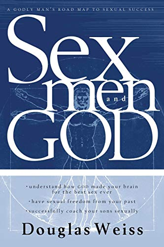 9780884198819: Sex, God And Men: A godly man's road map to sexual success