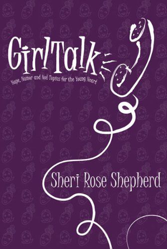 9780884198826: Girl Talk: Hope, humor and hot topics for the young heart