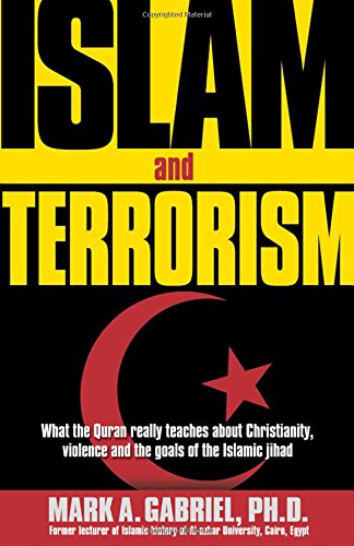 9780884198840: Islam and Terrorism: What the Quran Really Teaches about Christianity, Violence and the Goals of the Islamic Jihad