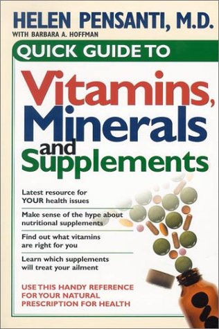 9780884198871: Quick Guide To Vitamins, Minerals, and Supplements: Use this handy reference for your natural prescription for health