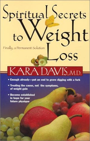 9780884198888: Spiritual Secrets to Weight Loss: Finally, a Permanent Solution