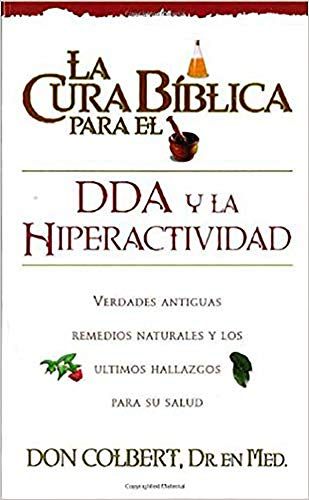 9780884199007: La Cura Biblica Dda (New Bible Cure (Siloam)) (Spanish Edition)