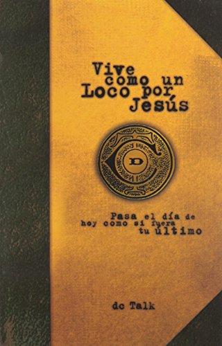 9780884199014: Vive Como Un Loco Por Jesus (Spanish Edition)
