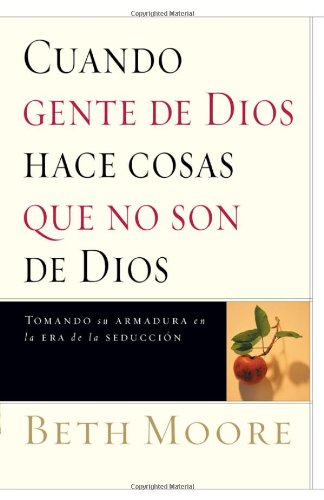 9780884199069: Cuando Gente De Dios Hace Cosas Que No Son De Dios (Spanish Edition)