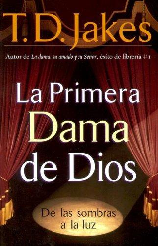 9780884199090: LA Primera Dama De Dios / God's Leading Lady
