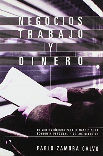 9780884199229: Negocios, Trabajo y Dinero (Principios Biblicos Aplicados) (Spanish Edition)