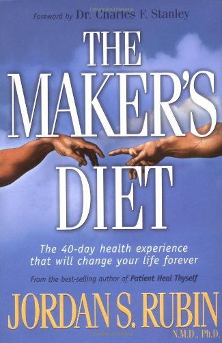 The Maker's Diet: Rubin, Jordan S.
