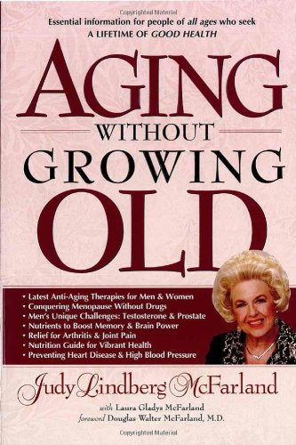 9780884199694: Aging Without Growing Old