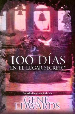 9780884199809: 100 Dias En El Lugar Secreto (Spanish Edition)