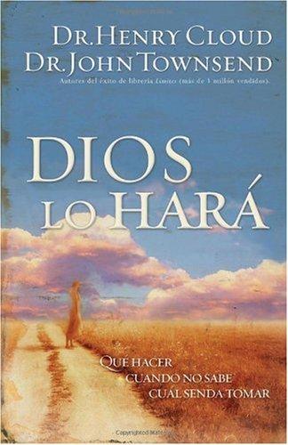 9780884199816: Dios Lo Hara: Que Hacer Cuando No Sabe Cual Senda Tomar