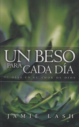 9780884199908: Un Beso Para Cada Dia (English and Spanish Edition)