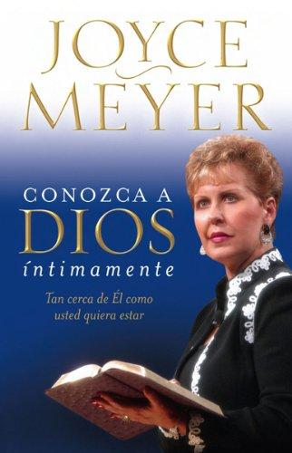 9780884199922: Conozca A Dios Intimamente: Tan Cerca de el Como Usted Quiera Estar = Knowing God Intimately