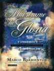 9780884199946: Muestrame Tu Gloria / Show Me Your Glory