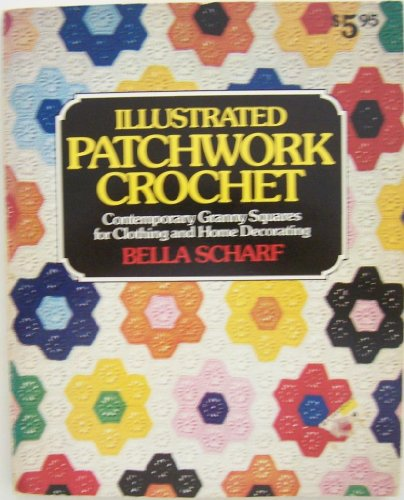 9780884210795: Illustrated Patchwork Crochet