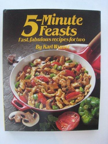 5-Minute Feasts: Wurzer, Karl