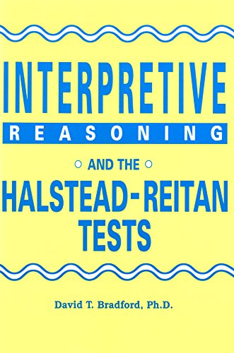 Interpretive Reasoning and the Halstead-Reitan Tests: David Terry Bradford
