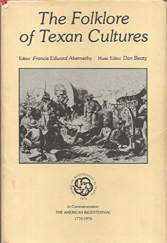 Folklore of Texan Cultures: Abernethy, Francis E.