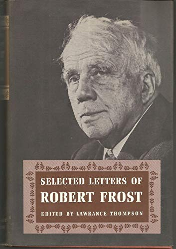 9780884270119: Selected Letters of Robert Frost