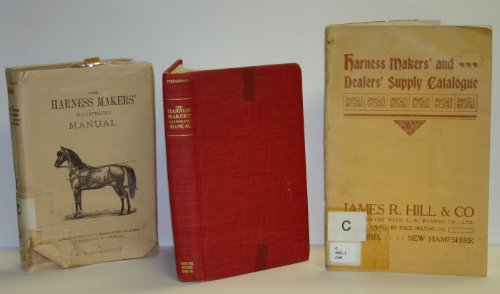 Harness Maker's Illustrated Manual