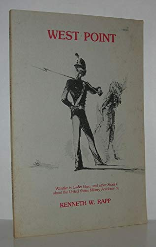 9780884270324: West Point : Whistler in cadet gray, and other stories about the United States Military Academy