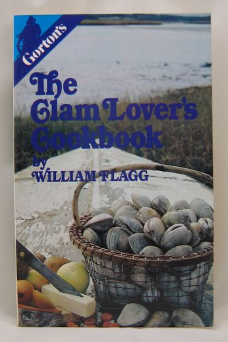 9780884270546: The Clam Lover's Cookbook