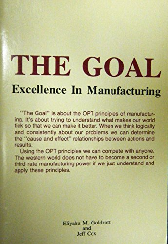 9780884270607: The goal: Excellence in manufacturing