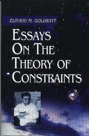 9780884271598: Essays on the Theory of Constraints