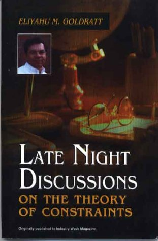 9780884271604: Late Night Discussions on the Theory of Constraints