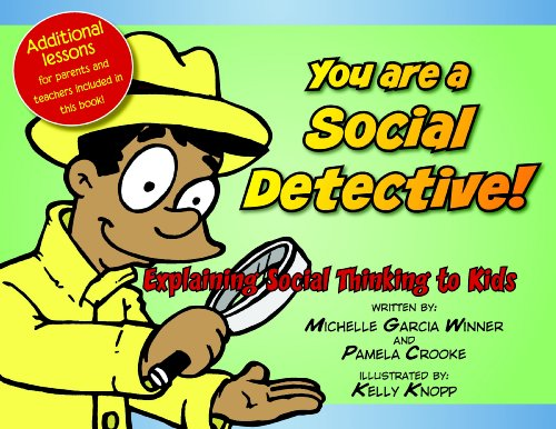 9780884272007: You Are a Social Detective: Explaining Social Thinking to Kids