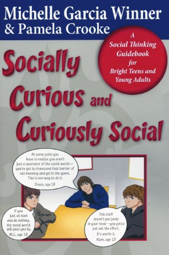9780884272021: Socially Curious and Curiously Social: A Social Thinking Guidebook for Bright Teens and Young Adults