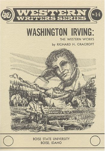 9780884300137: Washington Irving, the Western works (Boise State University western writers series)