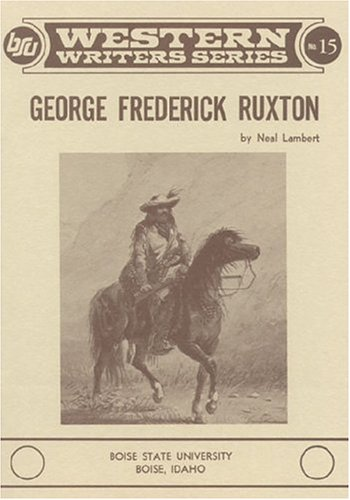 9780884300144: George Frederick Ruxton (Boise State University western writers series)