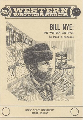 9780884300212: Bill Nye: The western writings (Boise State University Western writers series ; no. 22)