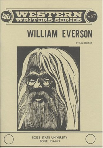 9780884300410: William Everson (Boise State University Western Writers Series,67)