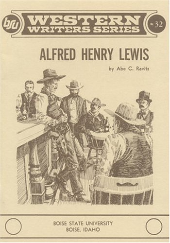 ALFRED HENRY LEWIS: RAVITZ, Abe C.