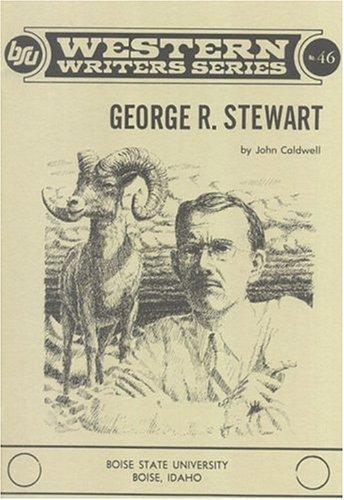 9780884300700: George R. Stewart (Boise State University Western Writers Series)